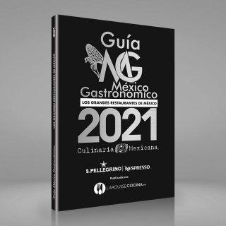 De por qué la Guía México Gastronómico 2021 llega en el mejor momento