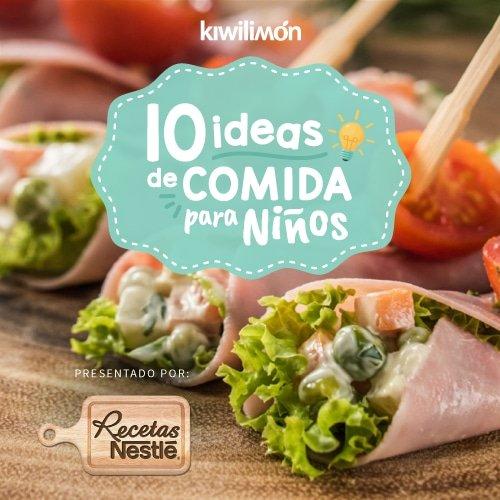 10 Ideas de Comida para Niños